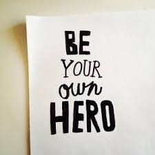 Be your own hero1